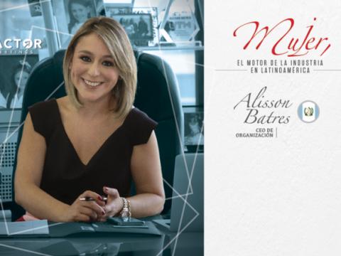 Alisson Batres: inspirando a la mujer en la Industria de Reuniones